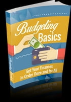Budgeting Basics by Anonymous