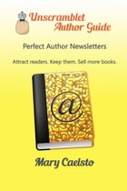 Perfect Author Newsletters by Mary Caelsto