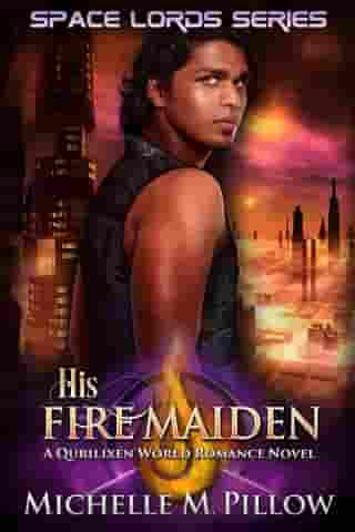 His Fire Maiden: A Qurilixen World Novel