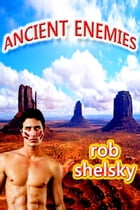 Ancient Enemies by Rob Shelsky