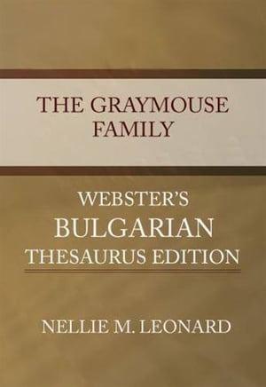 The Graymouse Family by Nellie M. Leonard