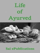 Life of Ayurved by Sai ePublications