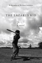 The Lazarus Kid by Tim Farrington