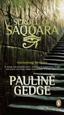 Book Scroll Of Saqqara by Pauline Gedge