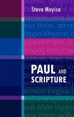 Book Paul and Scripture by Steve Moyise