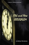 Old and New Jerusalem