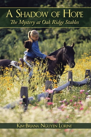 A Shadow of Hope: The Mystery at Oak Ridge Stables