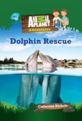 Dolphin Rescue (Animal Planet Adventures Chapter Books #1) bd991270-b1e5-4846-b708-8caf03af551d