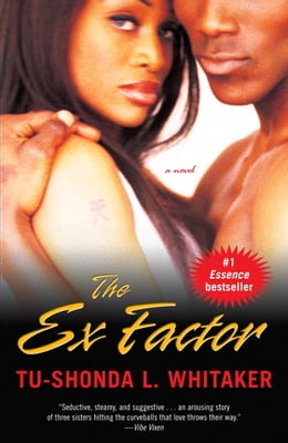 Book The Ex Factor: A Novel by Tu-Shonda Whitaker