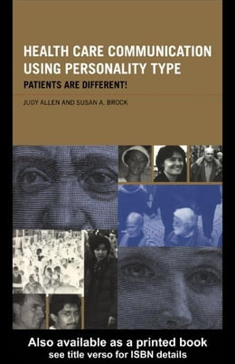 Book Health Care Communication Using Personality Type by Allen, Judy
