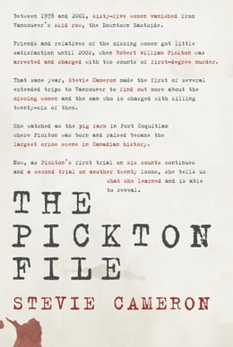 Book The Pickton File by Stevie Cameron