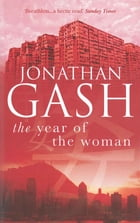 The Year of the Woman by Jonathan Gash