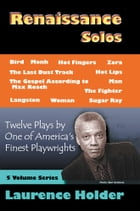 Renaissance Solos: 12 Plays by Laurence Holder