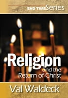 Religion and the Return of Christ