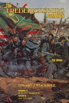 The Fredericksburg Campaign by Edward J. Stackpole