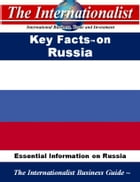 Key Facts on Russia: Essential Information on Russia by Patrick W. Nee