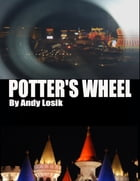 Potter's Wheel by Andy Losik