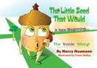 The Little Seed that Would by Marcy Newman