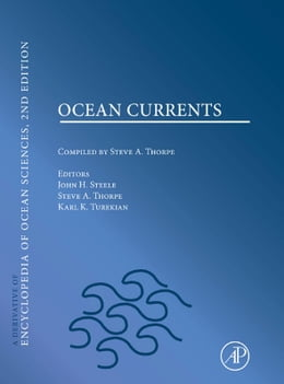 Book Ocean Currents: A derivative of the Encyclopedia of Ocean Sciences by Steele,John
