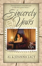 Sincerely Yours by Al Lacy
