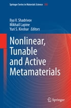 Nonlinear, Tunable and Active Metamaterials