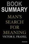 mans search for meaning summary Man's search for meaning is holocaust survivor viktor frankl experiences in nazi concentration camps and his approach to logotherapy which helped him survive the.