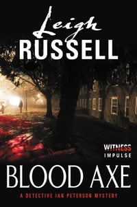 Blood Axe: A Detective Ian Peterson Mystery