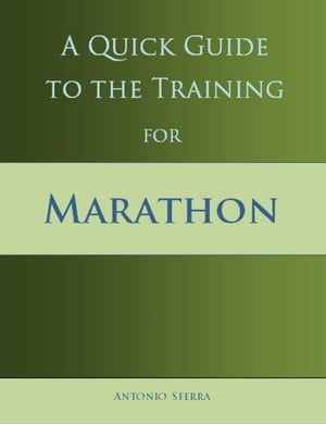 A Quick Guide to the Training for Marathon