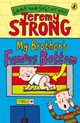Book My Brother's Famous Bottom by Jeremy Strong