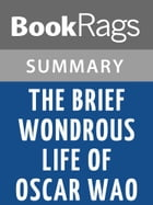 The Brief Wondrous Life of Oscar Wao by Junot Díaz l Summary & Study Guide by BookRags