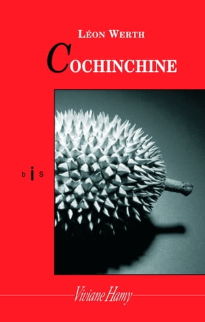 Cochinchine by Léon Werth