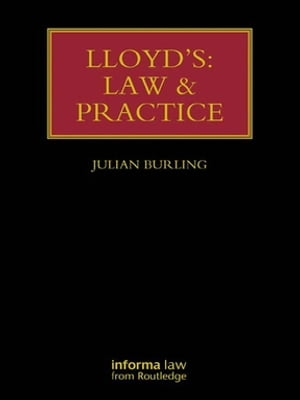 Lloyd's: Law and Practice