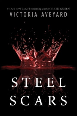 Book Steel Scars by Victoria Aveyard