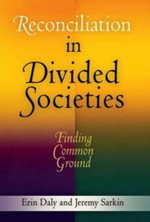 Reconciliation in Divided Societies: Finding Common Ground
