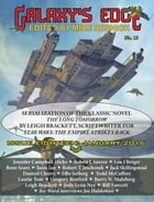 Galaxy's Edge Magazine: Issue 18, January 2016 - Featuring Leigh Bracket (scriptwriter for Star…