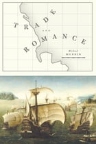 Trade and Romance by Michael Murrin