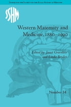 Western Maternity and Medicine, 1880-1990