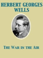 The War in the Air by Herbert George Wells