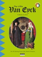 The Little Van Eyck: A Fun and Cultural Moment for the Whole Family! by Catherine de Duve