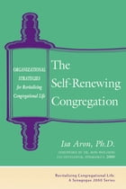 The Self-Renewing Congregation by Dr. Ron Wolfson