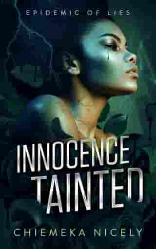 Innocence Tainted: Epidemic of lies