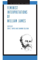 Feminist Interpretations of William James