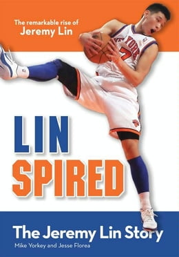 Book Linspired, Kids Edition: The Jeremy Lin Story by Mike Yorkey