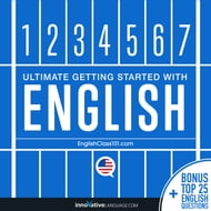 Learn English: Ultimate Getting Started with English