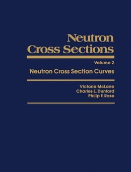 Book Neutron Cross Sections by McLane, Victoria