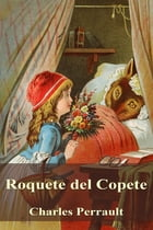 Roquete del Copete by Charles Perrault