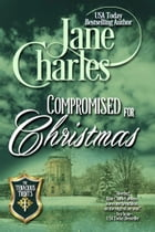Compromised for Christmas (Tenacious Trents - #1) by Jane Charles