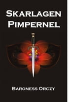 Skarlagen Pimpernel: The Scarlet Pimpernel. Danish edition by Baroness Orczy