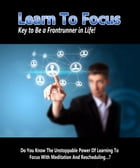 Learn To Focus by Anonymous