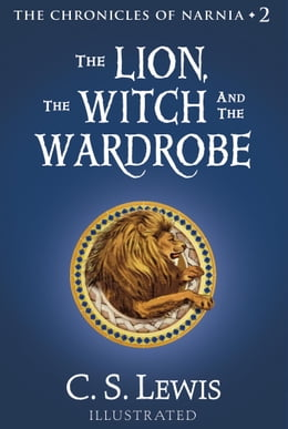 Book The Lion, the Witch and the Wardrobe: The Chronicles of Narnia by C. S. Lewis
